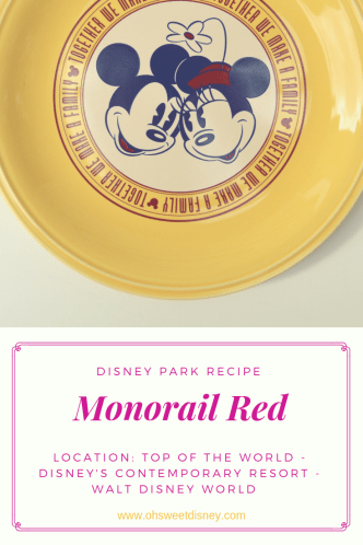 Disney park recipe - Monorail Red