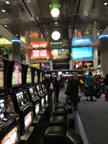 The slots at Vegas.  Even at the airport.