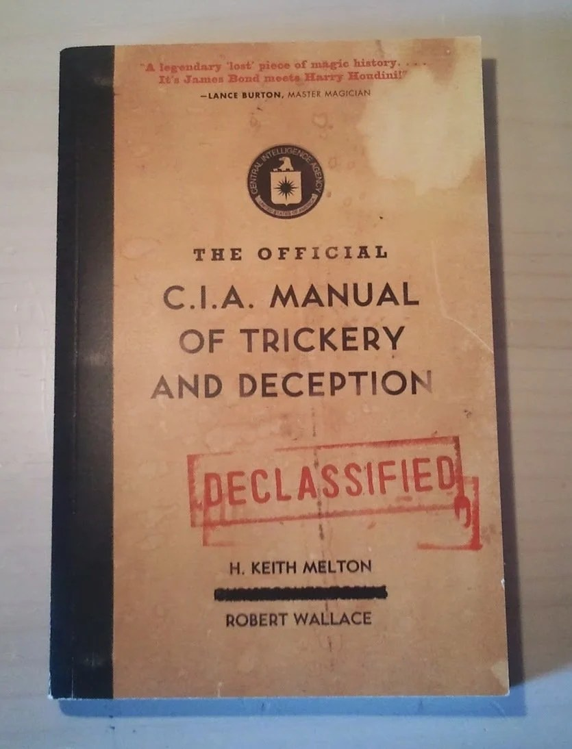 Official CIA Manual of Trickery and Deception