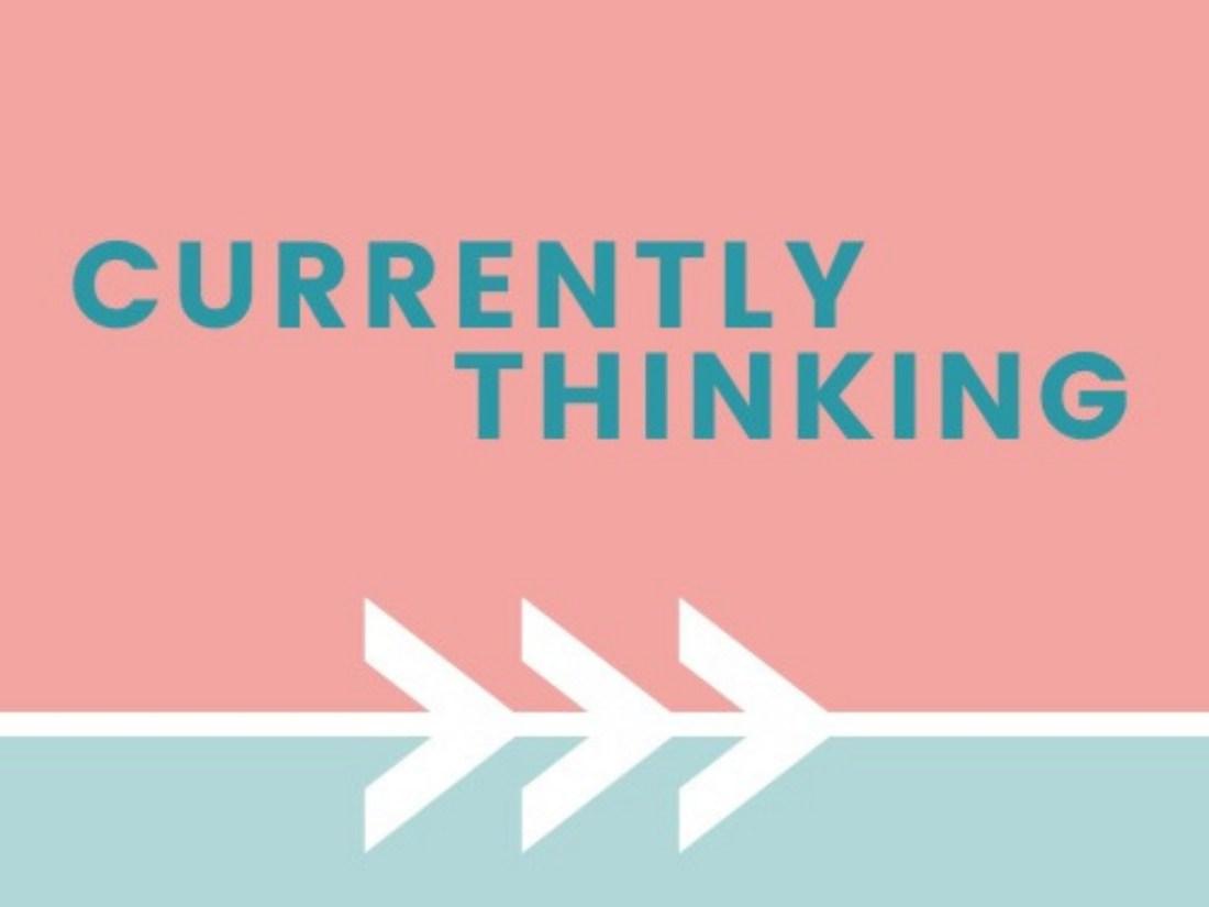 Currently Thinking Podcast Logo
