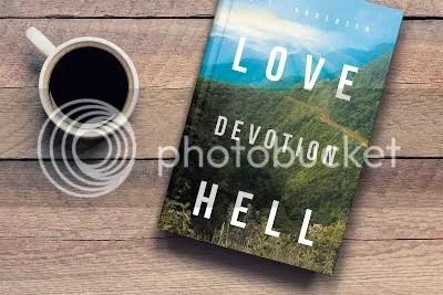 photo Love Devotion Hell graphic_zpsvhshrvx8.jpg