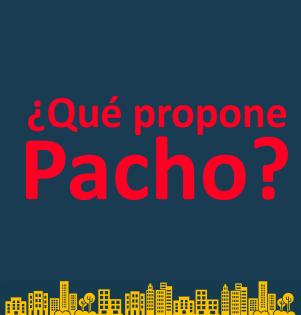 Boton ¿Qué propone Pacho?