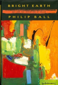 Bright Earth by Philip Ball