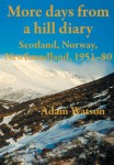 More Days from a Hill Diary, Adam Watson
