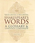 Shakespeare's Words: A Glossary & Language Companion