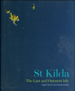Cover of St Kilda: The Last and Outermost Isle