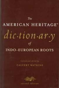 Cover of The American Heritage Dictionary of Indo-European Roots