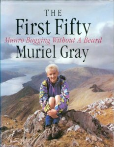 cover of The First Fifty by Muriel Gray