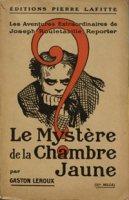 Cover of Le Mystere De La Chambre Jaune, Gaston Leroux