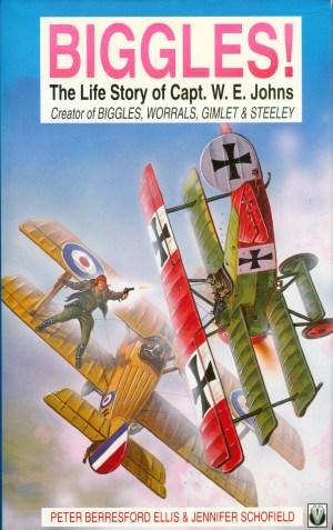 Cover of Biggles! by Peter Berresford Ellis & Jennifer Schofield