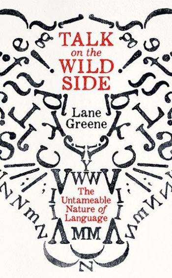 Cover of Talk On The Wild Side by Lane Greene