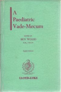 Cover of A Paediatric Vade-Mecum by Ben Wood