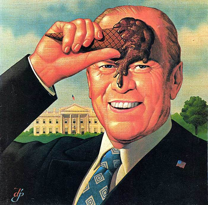 We didn't know in 1970 that we'd have a Gerry Ford in the White House.