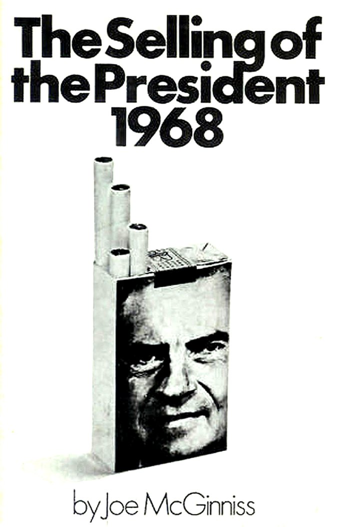 Selling of the President 1968 - best selling book - stranger than fiction.