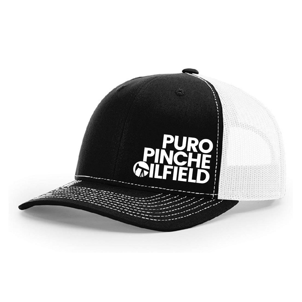 puro pinche oilfield caps black white