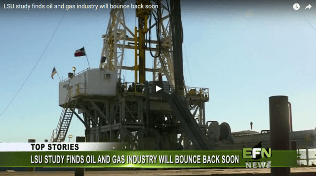 LSU Study Finds Oil and Gas Industry will Bounce Back Soon