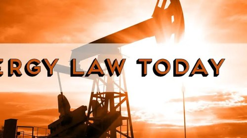 Energy Law Today