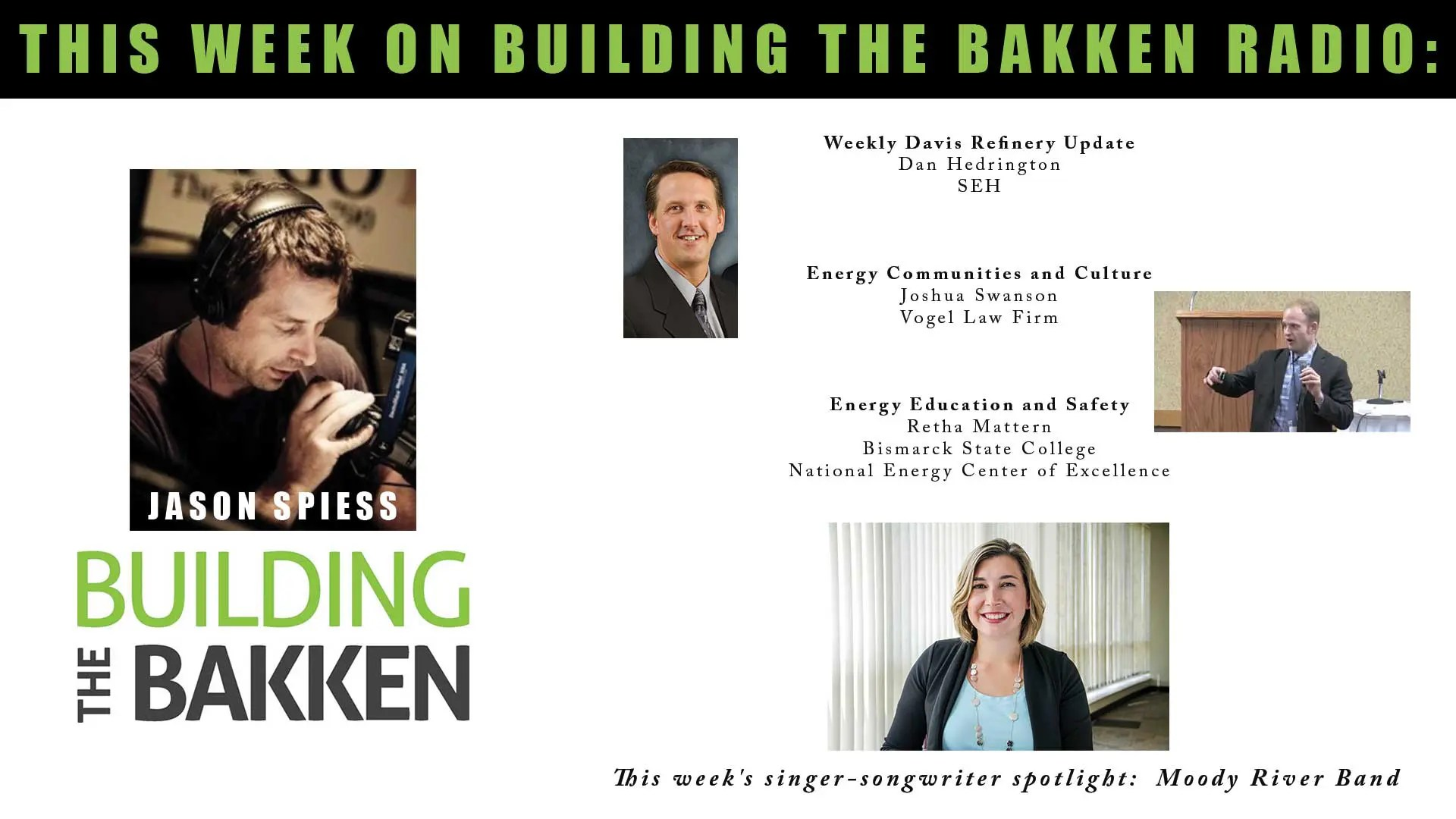 Building the Bakken Radio Episode 260: A Mineral Rights Battle and Energy Education