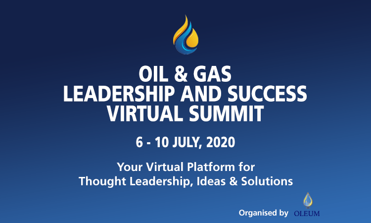 Oil & Gas Virtual Summit  Set for 6-10th July 2020