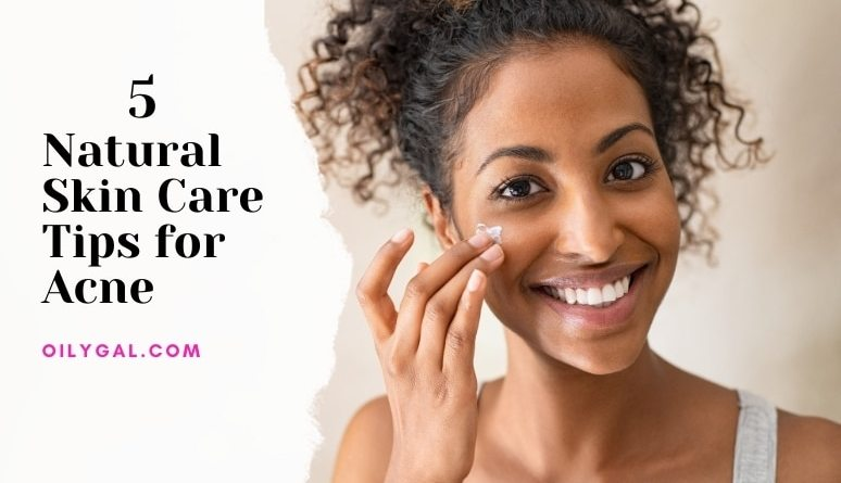 Natural Skin Care Tips for Acne