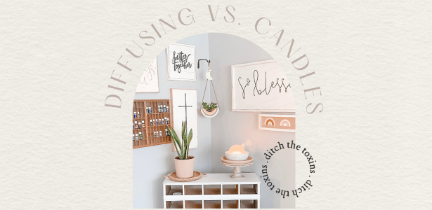 Diffusers vs. Candles