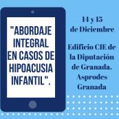 Curso sobre el Abordaje integral en casos de hipoacusia infantil en Granada