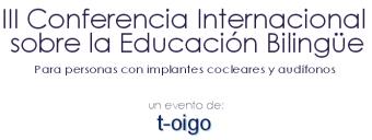 III Conferencia t-oigo sobre Educación Bilingüe