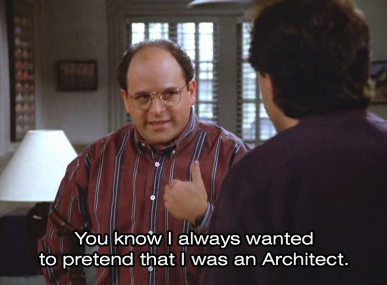 Photo Description: Seinfeld episode where George Costanza pretends that he is an architect (he's talking to Jerry).