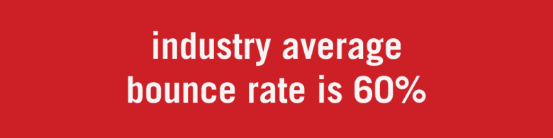 """Photo Description: the text says """"Industry average bounce rate is 60%"""""""