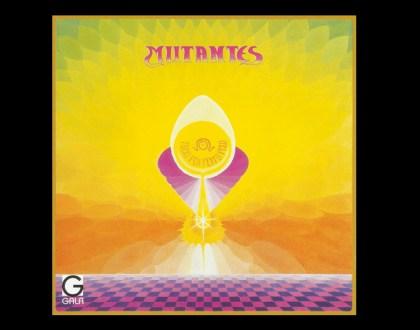 Discos Escondidos #003: Mutantes - Tudo foi feito pelo sol