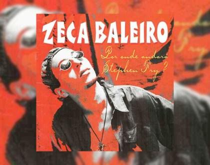 Discos Escondidos #009: Zeca Baleiro - Por onde andará Stephen Fry? (1997)