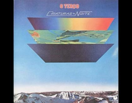 Discos Escondidos #013: O Terço - Criaturas da Noite (1975)