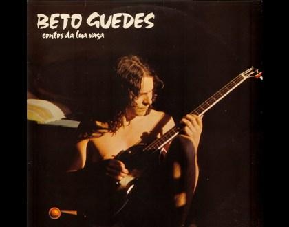 Discos Escondidos #014: Beto Guedes - Contos da Lua Vaga (1981)