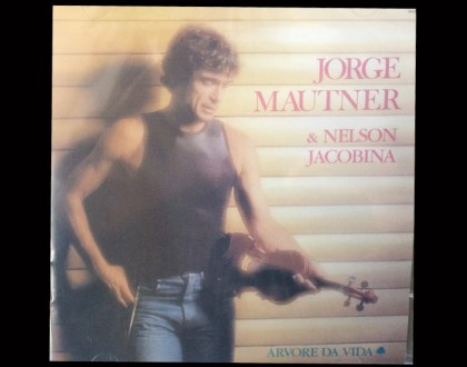 Discos Escondidos #019: Jorge Mautner & Nelson Jacobina - Árvore da Vida (1988)