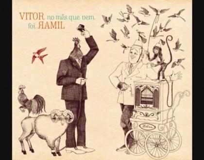 Discos Escondidos #027: Vitor Ramil - Foi no mês que vem (2013)