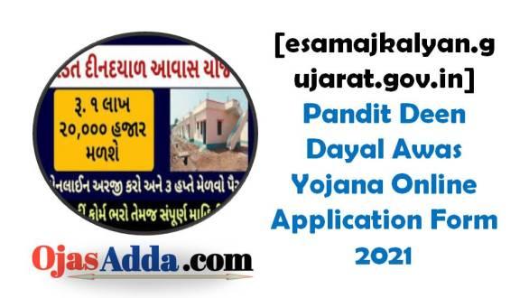 (Housing Scheme) Pandit Dindayal Upadhyay Awas Yojana Gujarat Online Application Form 2021 [esamajkalyan.gujarat.gov.in]