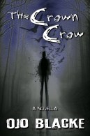 The Crown Crow: A Novella