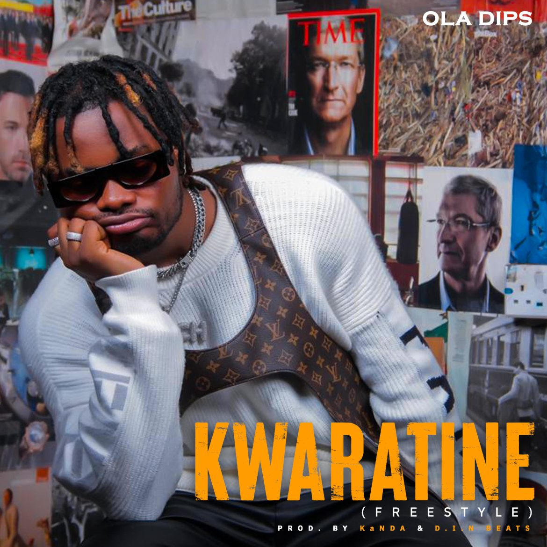 OlaDips – Kwaratine Mp3 Download