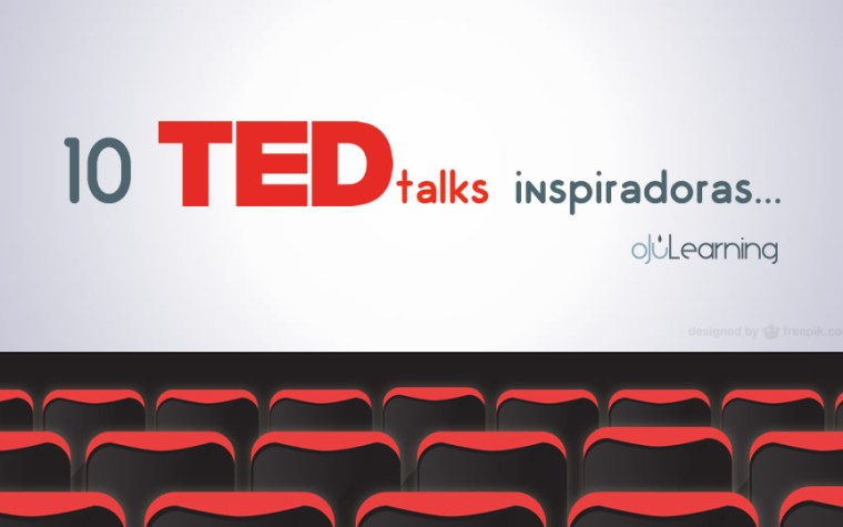 10 TED talks inspiradoras…