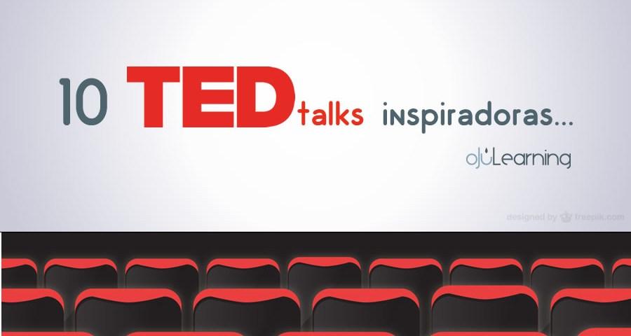 10 TED talks inspiradoras…