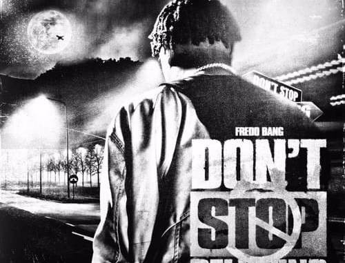 Mp3: Fredo Bang - Don't Stop Believing