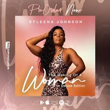 Album: Syleena Johnson – The Making of a Woman (The Deluxe Edition)
