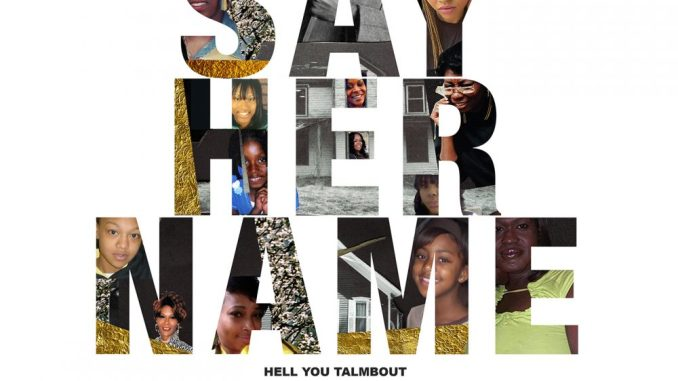 MP3: Janelle Monáe – Say Her Name (Hell You Talmbout)