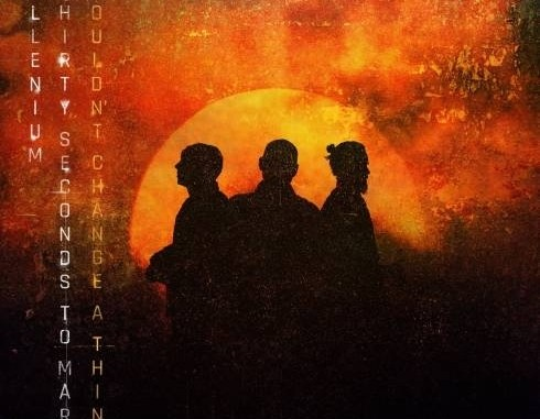 Mp3: ILLENIUM Ft. THIRTY SECONDS TO MARS - WOULDN'T CHANGE A THING