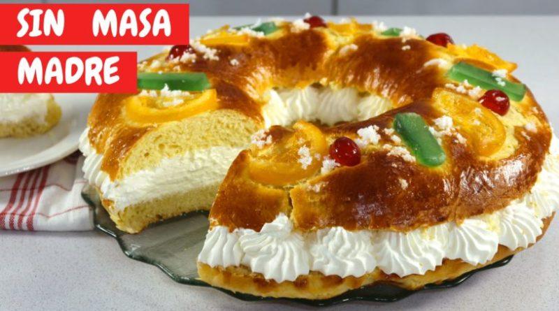 Roscón de Reyes fácil sin masa madre