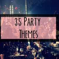 35 Unique and Fun Party Themes