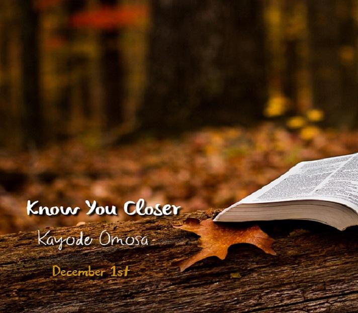 Know You Closer - Omosa Kayode