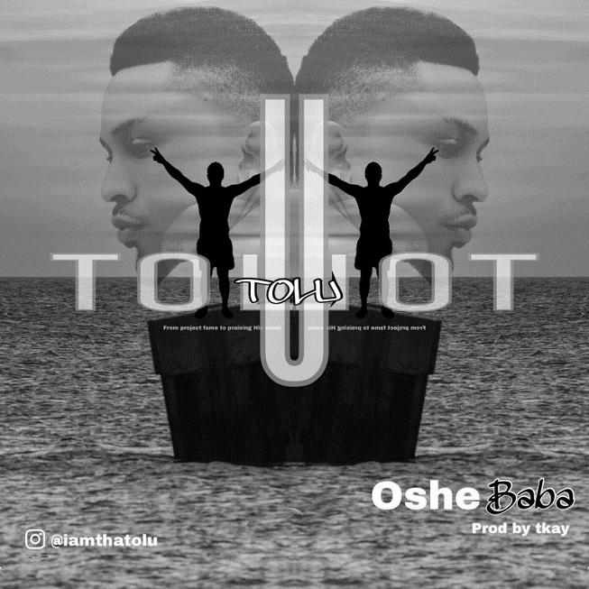 Oshe Baba – Tolu Project