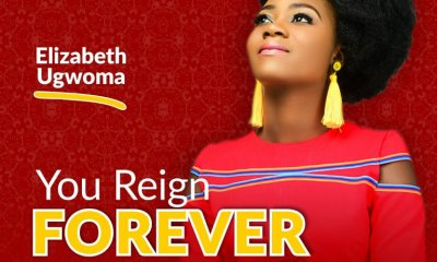 You Reign Forever By Elizabeth Ugwoma