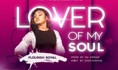 Lover Of My Soul – Flourish Royal